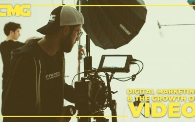 Digital Marketing & The Growth of Video